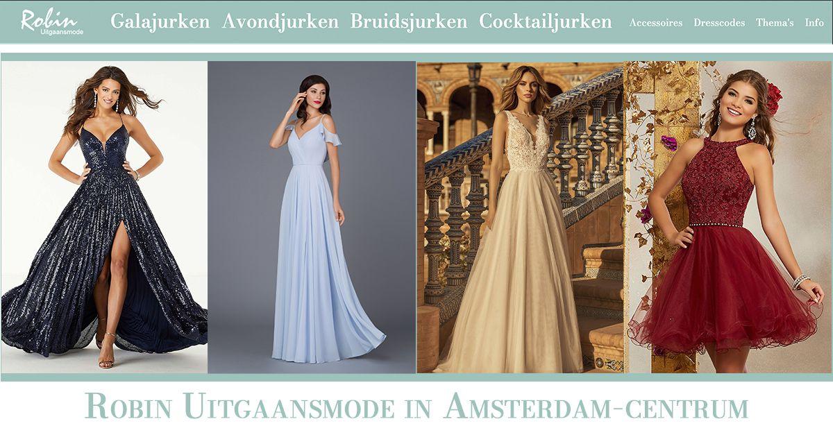 Galajurken Amsterdam Centrum.Robin Uitgaansmode De Gala Winkel Met De Mooiste Jurken